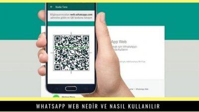 Whatsapp Web Nedir ve Nasıl Kullanılır?