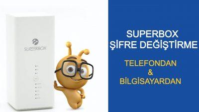 Superbox Şifre Değiştirme Telefondan Modem WiFi Şifresi